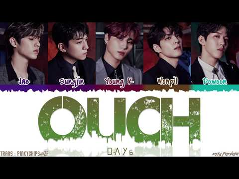 DAY6 (데이식스) - 'OUCH' (아야야) Lyrics [Color Coded_Han_Rom_Eng]