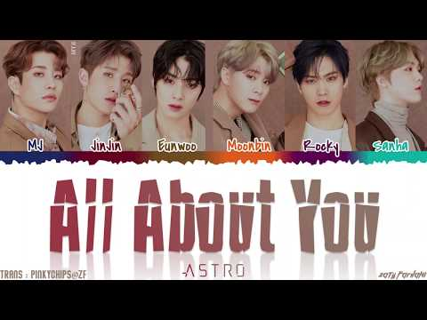 ASTRO (아스트로) - 'ALL ABOUT YOU' (다야) Lyrics [Color Coded_Han_Rom_Eng]