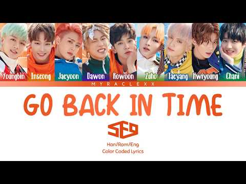 SF9 (에스에프나인) - Go Back In Time (시간을 거꾸로) Lyrics [Color Coded-Han/Rom/Eng]