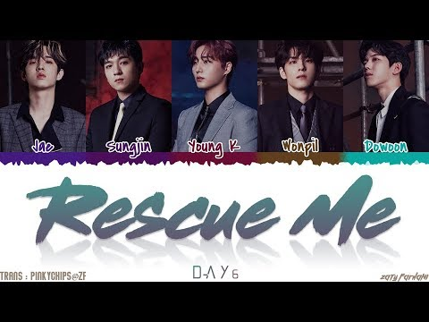 DAY6 (데이식스) - 'RESCUE ME' Lyrics [Color Coded_Han_Rom_Eng]